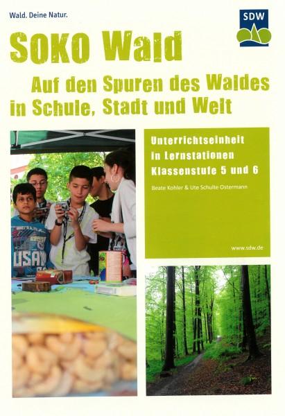 SOKO Wald - Unterrichtseinheit in Lernstationen