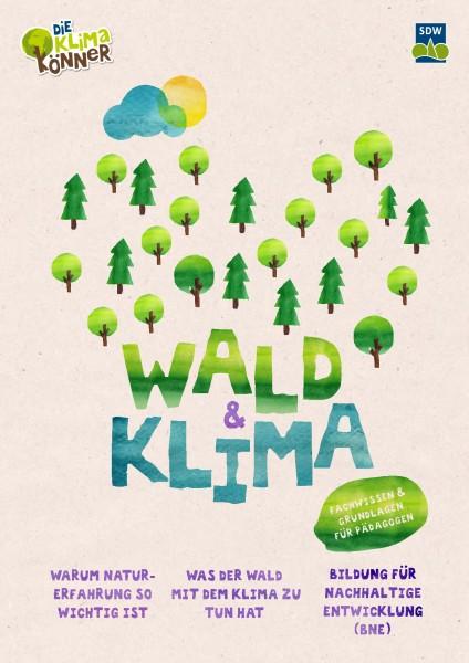 Wald und Klima - Informationen für PädagogInnen