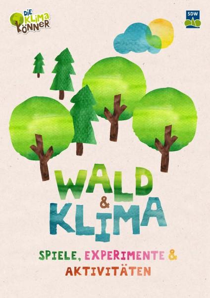 Wald und Klima - Spiele, Experimente, Aktivitäten