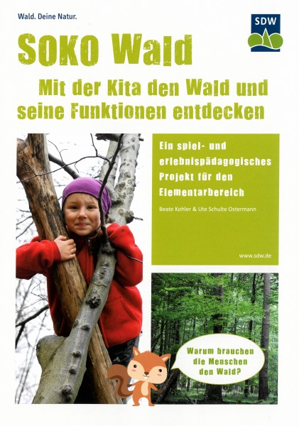 SOKO Wald - Mit der Kita den Wald und seine Funktionen entdecken